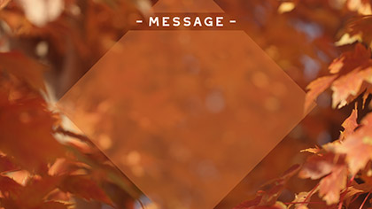 Fall Focus Message