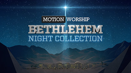 Bethlehem Night Collection