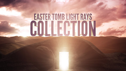 Easter Tomb Light Rays Collection