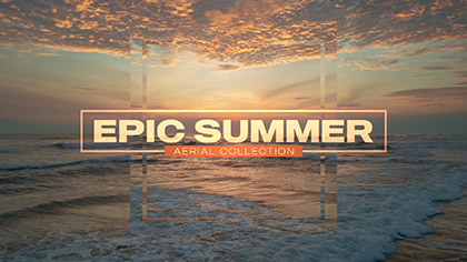 Epic Summer Aerial Collection