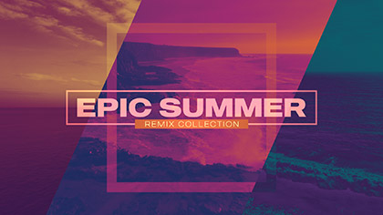 Epic Summer Remix Collection