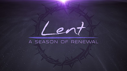 Lent Desert Sands Renewal Text