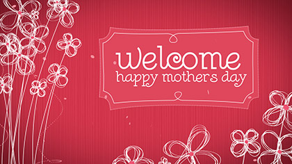 Mothers Day Art Welcome