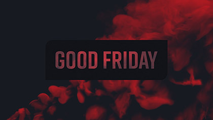 Vapor Good Friday