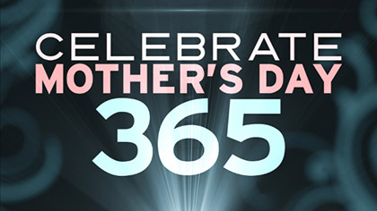 Mothers Day 365