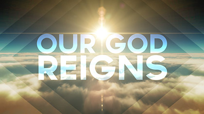 Our God Reigns Worship Intro