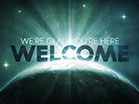 Cosmic Earth Welcome