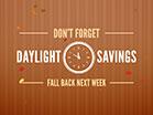 Daylight Savings Fall Back