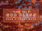 Fall Focus God Bless
