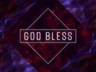 Prismatic God Bless