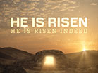 Easter Sunrise He Is Risen
