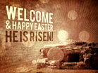 Empty Tomb Grunge Welcome
