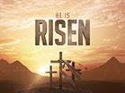 Resurrection He Is Risen