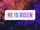 Vapor He Is Risen