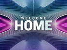 Welcome Home Church Intro
