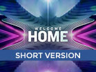 Welcome Home Church Intro Short