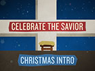 Celebrate The Savior Christmas Mini-Movie