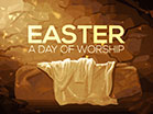 Easter - A Day of Worship