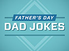 Fathers Day Dad Jokes