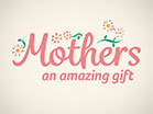 Mothers Day Amazing Gift