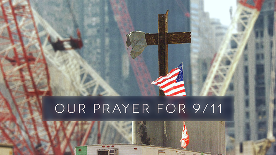 Our Prayer for 9/11